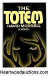 The Totem: A Novel by David Morrell SIGNED 1st- High Grade