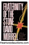 The Fraternity of the Stone by David Morrell SIGNED 1st- High Grade