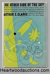 The Other Side of the Sky by Arthur C. Clarke FIRST