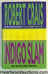 INDIGO SLAM by Robert Crais FIRST