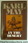 In the Desert: A Novel by Karl May 1st U.S. HC w/DJ- High Grade