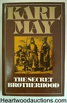 The Secret Brotherhood: A Novel by Karl May 1st U.S. HC w/DJ