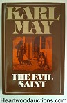 The Evil Saint: A Novel by Karl May 1st U.S. HC w/DJ