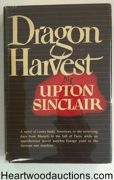 Dragon Harvest by Upton Sinclair 1st/4th HC w/DJ