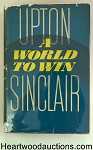 A World to Win by Upton Sinclair 1st HC w/DJ