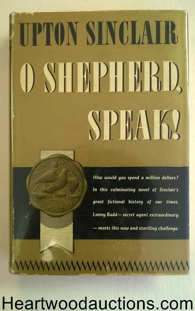 O Shepherd, Speak! by Upton Sinclair 1st HC w/DJ