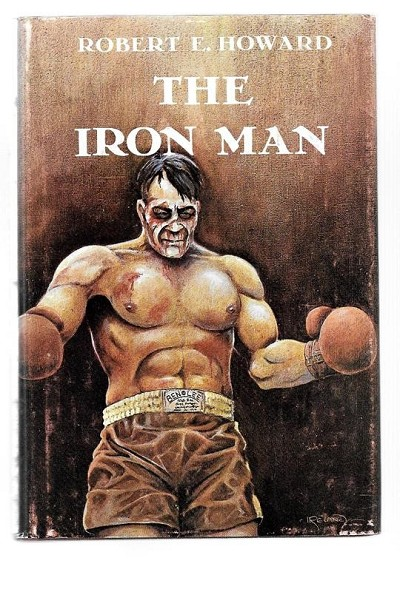 The Iron Man by Robert E. Howard FIRST