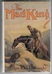 The Mad King by Edgar Rice Burroughs 1st 1st  St.John Art Fax DJ