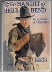 The Bandit of Hell's Bend by Edgar Rice Burroughs 1st Fax DJ
