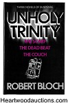 UNHOLY TRINITY by Robert Bloch Signed 1st Ltd