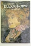 The Art of Toulouse-Lautrec by Nathaniel Harris 1st HC w.DJ