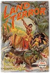 LAND of TERROR by Edgar Rice Burroughs FIRST