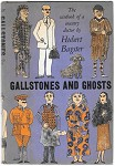 Gallstones and Ghosts by Hubert Bagster 1st