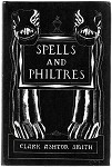 Spells and Philtres by Clark Ashton Smith Frank Utpatel Art Moskowitz Copy- High Grade