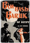 Bim-Bashi Baruk of Egypt by Sax Rohmer 1st Willard Fairchild cvr