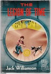 The Legion of Time by Jack  Williamson 1st Signed