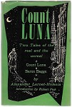 Count Luna: Two Tales by Alexander Lernet-Holenia 1st