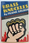 Brass Knuckles by Frank Gruber 1st- High Grade