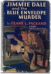 Jimmie Dale and the Blue Envelope Murder by Frank L. Packard 1st w/DJ