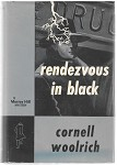 Rendezvous in Black by Cornell Woolrich 1st w/DJ