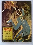 FANTASY The Golden Age of Fantastic Fiction by Brigid Peppin 1st