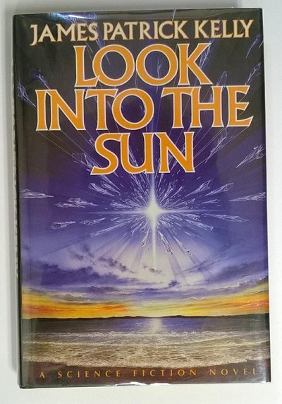 LOOK INTO THE SUN by James Patrick Kelly SIGNED FIRST Royo Cover Art