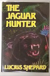 The Jaguar Hunter by Lucius Shepard 1st J. K. Potter Art