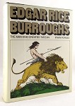 Edgar Rice Burroughs: The Man Who Created Tarzan by Irwin Porges