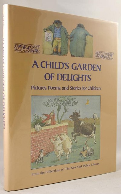 Child's Garden of Delights: Pictures, Poems, and Stories for Children by Bernard McTigue (editor)- High Grade