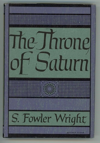 The Throne of Saturn by S. Fowler Wright ARKHAM First Edition- High Grade