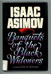 Banquets of the Black Widowers by Isaac Asimov Signed 1st- High Grade
