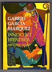 Innocent Erendira and Other Stories by Gabriel Garc¡a Marquez (First Edition)- High Grade
