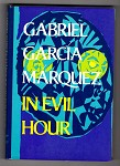 In Evil Hour by Gabriel Garc¡a Marquez (First Edition)- High Grade