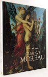 Gustave Moreau  by Pierre-Louis  Mathieu full color reproductions throughout