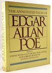 The Annotated Tales of Edgar  Allen Poe  by Stephen  Peithman (editor) illustrated, with bibliography