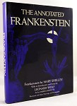 The Annotated Frankenstein  by Leonard  Wolf illustrated by Marcia Huyette, signed by Leonard Wolf