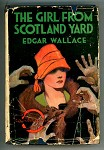 The Girl From Scotland Yard by Edgar Wallace HC w/DJ