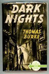 Dark Nights by Thomas Burke 1st