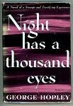 Night has a Thousand Eyes by George Hopley (Cornell Woolrich) 1st