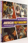 The Classic Era of American Pulp Magazines by Peter Haining- High Grade