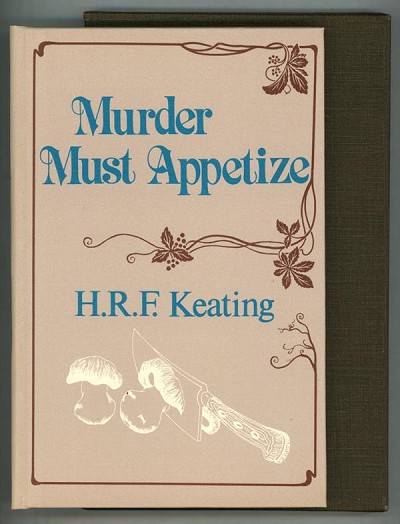 Murder Must Appetize by H.R.F. Keating Signed, Limited- High Grade