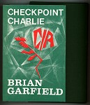 Checkpoint Charlie by Brian Garfield Signed, Limited- High Grade