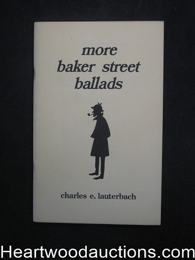 More Baker Street Ballads by Charles E. Lauterbach Sherlockania  (SOFTCOVER)- High Grade