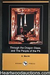 Through the Dragon Glass, and The People of the Pit by A. Merritt (SOFTCOVER)