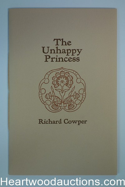 The Unhappy Princess by Richard Cowper signed, limited (SOFTCOVER)- High Grade