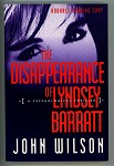 The Disappearance of Lyndsey Barratt by John Wilson Adv. Reading Copy (SOFTCOVER)- High Grade