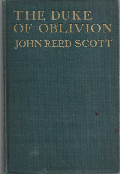 The Duke of Oblivion by John Reed Scott (First edition )