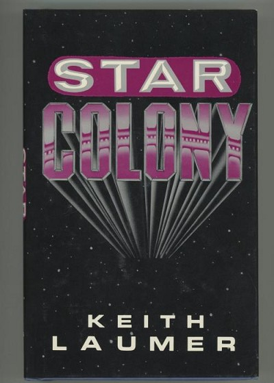 Star Colony by Keith Laumer (First Edition)