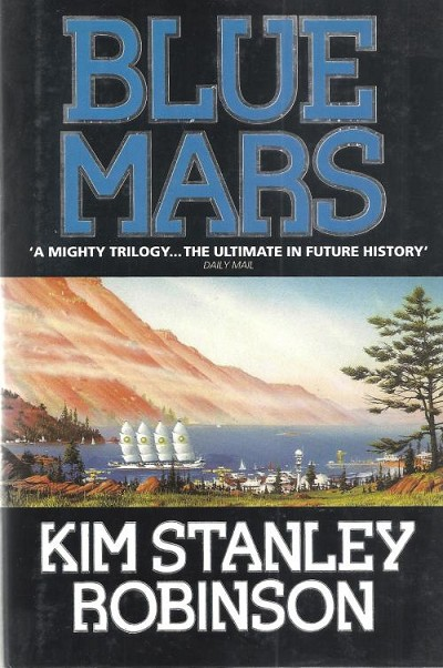 Blue Mars by Kim Stanley Robinson Signed 1st Edition Signed