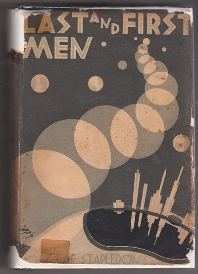 Last and First Men by W. Olaf Stapledon First Edition